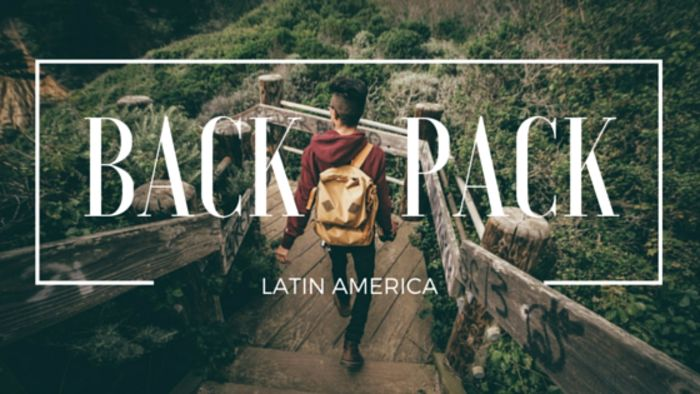 Planning Your First Backpacking Trip in Latin America